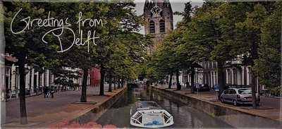 ID1_Greetings from Delft gracht en Kerk.JPG